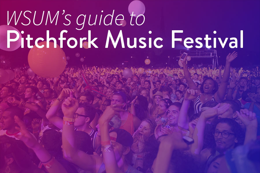 WSUM's Guide to Pitchfork Music Festival | WSUM 91 7 FM